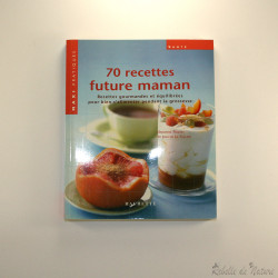70 recettes future maman