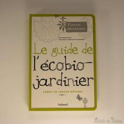 Le guide de l'écobio jardinier