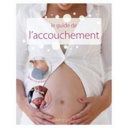 Le guide de l'accouchement - Livre d'occasion