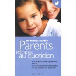Parents efficaces au quotidien - livre d'occasion