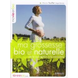 Ma grossesse bio et naturelle: De la conception à la naissance - livre d'occasion