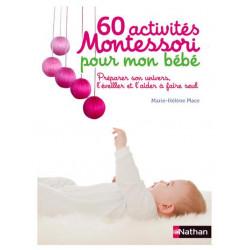 60 activités Montessori pour mon bébé - livre d'occasion
