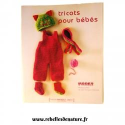 Livre tricots pour bébés, modes et travaux d'occasion - www.rebelledenature.fr